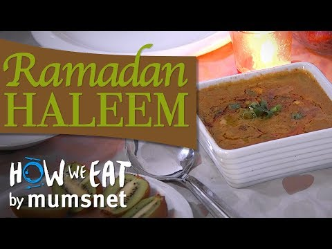 Ramadan Haleem | How We Eat
