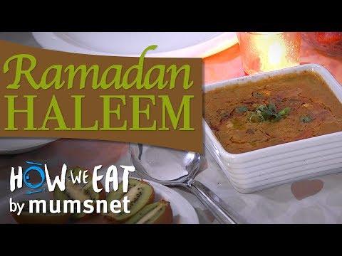 Ramadan Haleem | How We Eat