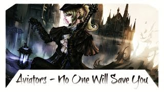 Download Lagu Nightcore - No One Will Save You (Bloodborne) Gratis STAFABAND