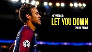 Download Lagu Neymar Jr - NF Let You Down | Skills & Goals 2017/18 HD Gratis STAFABAND