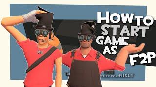 TF2: How to start game as F2P [FUN]