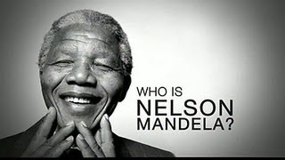 Who is Nelson Mandela ?