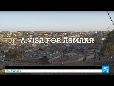 Video: A visa for Eritrea, the 'African North Korea'