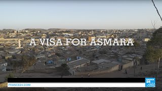 EXCLUSIVE #Reporters - A visa for Eritrea