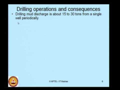 Mod-02 Lec-02 Impact of Oil and Gas Industry on Marine Environment