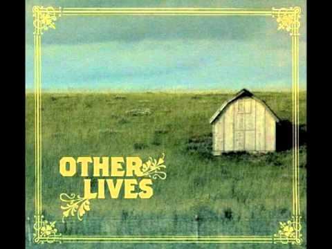Other Lives - For 12