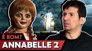 ANNABELLE 2 - A CRIAÇÃO DO MAL é bom? - Vale Crítica