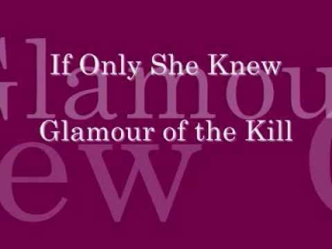 If Only She Knew - Glamour Of The Kill Lyrics video
