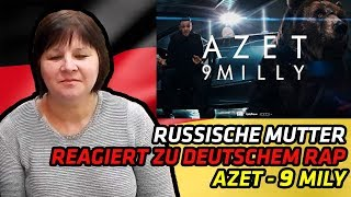 RUSSIAN MOM REACTS TO GERMAN RAP | AZET - 9 MILLY (prod. by DJ A-BOOM) | REACTION