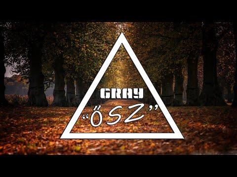 GRAY - ŐSZ Official Audio (2019)
