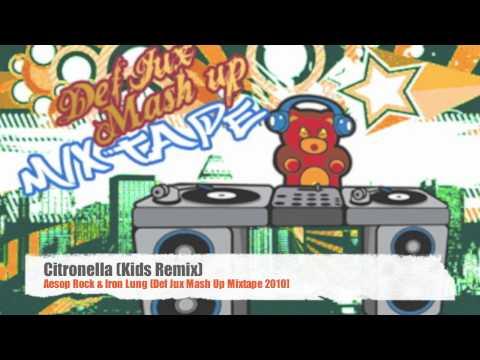 Aesop Rock & Iron Lung - Citronella (Kids Remix)