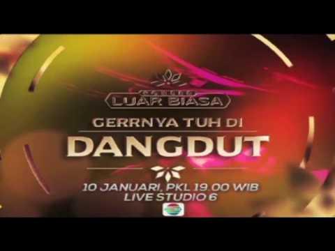Konser Luar Biasa - Gerrnya Tuh di Dangdut