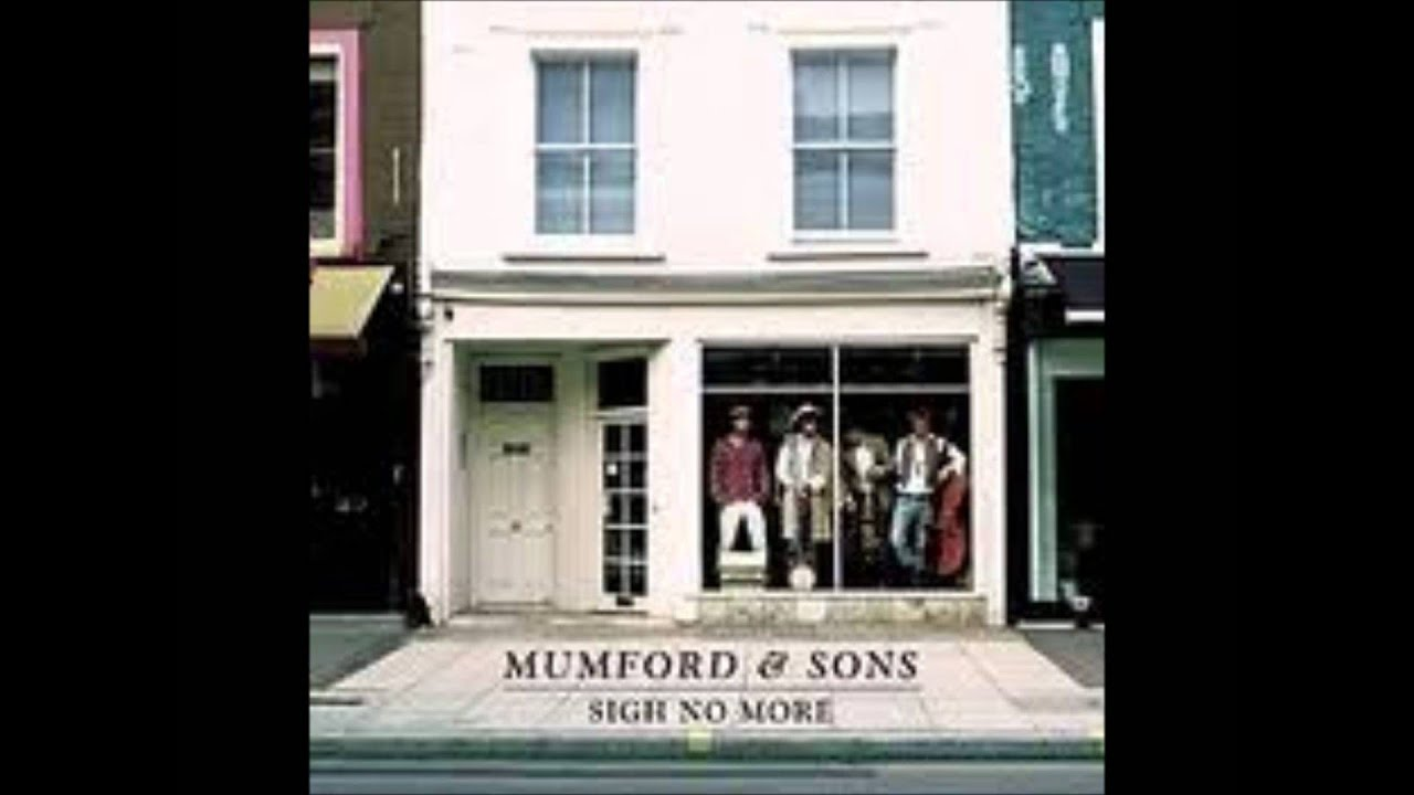 Mumford and Sons: Sigh No More - YouTube