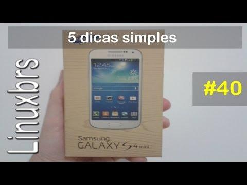 Samsung Galaxy S4 Mini i9192 - 5 Dicas simples - PT-BR - Brasil