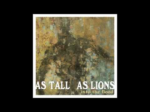 As Tall As Lions - Were The Ones That Keep You Warm At Night