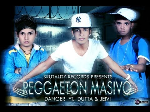 Dutta Y Jeivi - Reggaeton Masivo (Ft. Danger) Original 2012