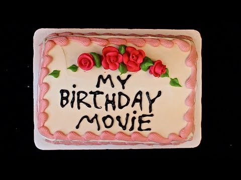 My Birthday Movie