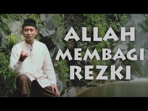 Tausiyah Singkat Tentang Cara Allah Membagi Rezeki: Ustadz Ammi Nur Baits