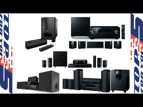 Top 5 Best Home Theater Systems of 2017