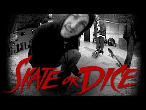 Skate or Dice! - Mikey Taylor, Theotis Beasley, Brandon Biebel, Lem Villemin, & more