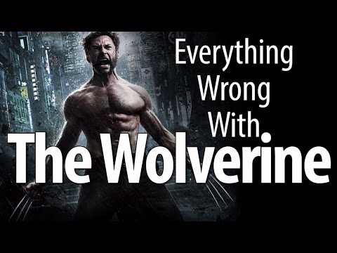 Everything Wrong With The Wolverine In 11 Minutes Or Less