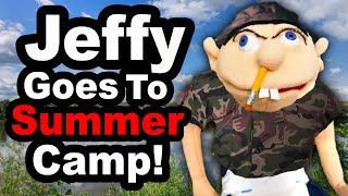 SML YTP: Jeffy Goes To Summer Camp!