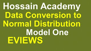 Data Convert to Normal Distribution. Model One. EVIEWS
