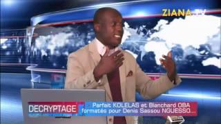 DECRYPTAGE 18/09/2019. Parfait Kolelas et Blanchard Oba formatés pour Sassou Nguesso