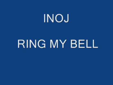 Inoj - Ring my bell
