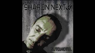 Sharon Next 'Trying To Stop'