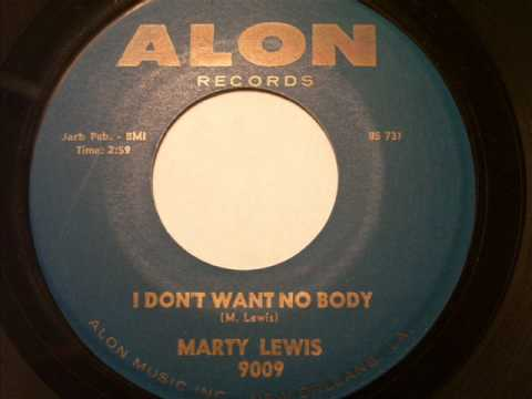Marty Lewis I Don't Want Nobody