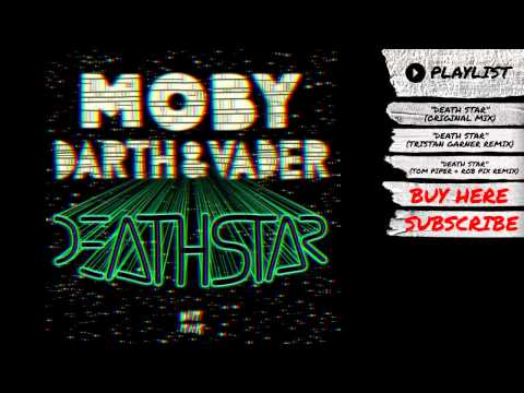 Moby & Darth & Vader – Death Star I Dim Mak Records
