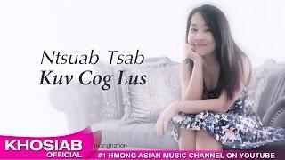Ntsuab Tsab - 'Kuv Cog Lus' (Official Audio) [Khosiab Music 2017]