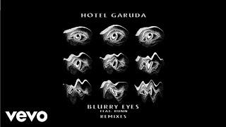 Hotel Garuda Blurry Eyes Feat Runn Holly Remix