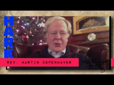 Hark! The Herald Pt. 4 featuring Rev. Martin Copenhaver - Darkwood Brew
