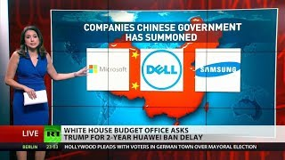 WH officials plead to delay Huawei-ban