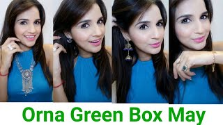 ORNA Box May 2018 | Green Box | Offers & Discount | Unboxing & Try on Review | Look Book
