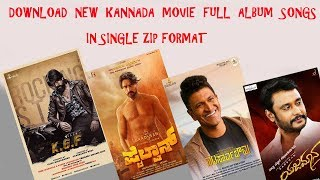Download all Kannada Movies songs in a single zip format 2019