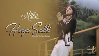 Download lagu HARGAI SADIKI BY MITHA TALAHATU