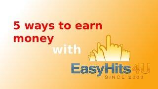 5 ways to earn money with easyhits4u
