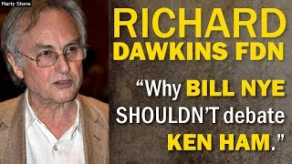"Richard Dawkins Fdn: ""Why Bill Nye SHOULDN'T debate Ken Ham."""