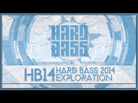 Hard Bass 2014 Exploration | Hardstyle Festival Mix #09 | Goosebumpers