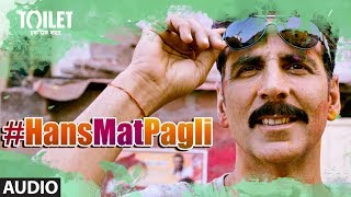 download lagu Hans Mat Pagli Song  Toilet- Ek Prem Katha gratis