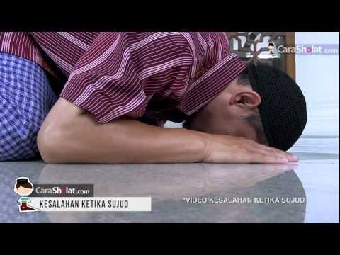 33. Video Cara Shalat: Kesalahan Dan Larangan Ketika Sujud - Panduan Shalat Sesuai Nabi