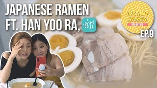 JAPANESE RAMEN with MICHIYOORA + Beauty APP favorit B612 || Instant Ramen Adventure Ep. 9