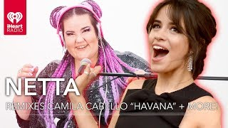 "Camila Cabello ""Havana"" + More Remixed By Netta! 
