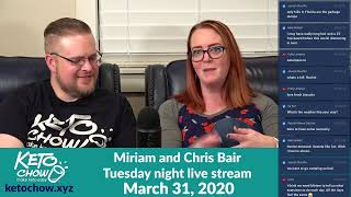 Keto Chow weekly live stream - March 31, 2020