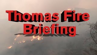 LIVE: Thomas Fire press briefing - 6:00 p.m. 12/15/17