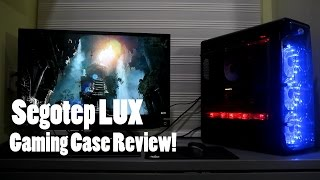 Segotep Lux PC Case Review