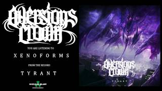 AVERSIONS CROWN - Xenoforms (OFFICIAL TRACK)
